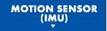 MOTION SENSOR(IMU)